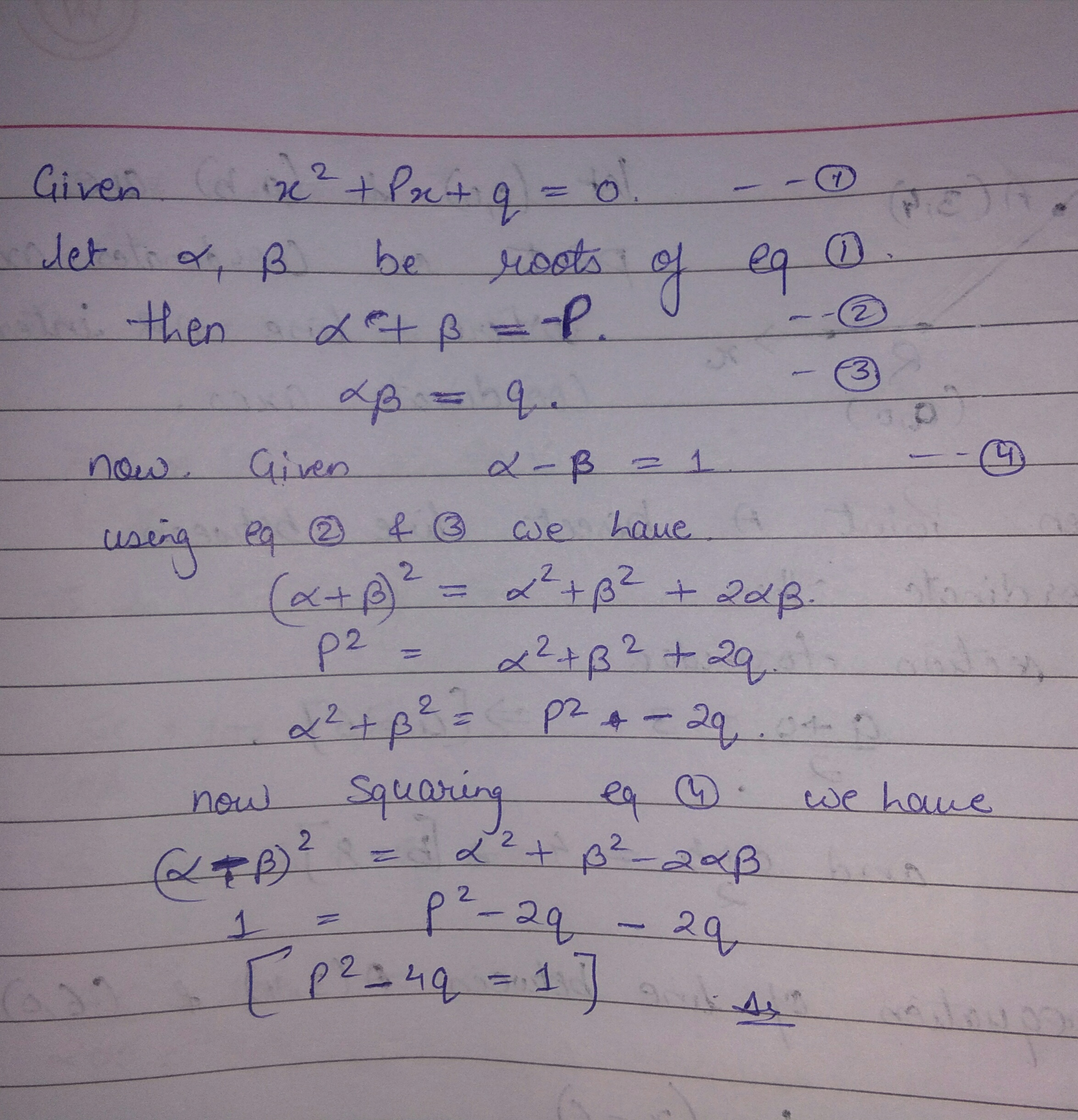 If The Roots Of The Equation X 2 Px Q 0 Differ By Unity Then