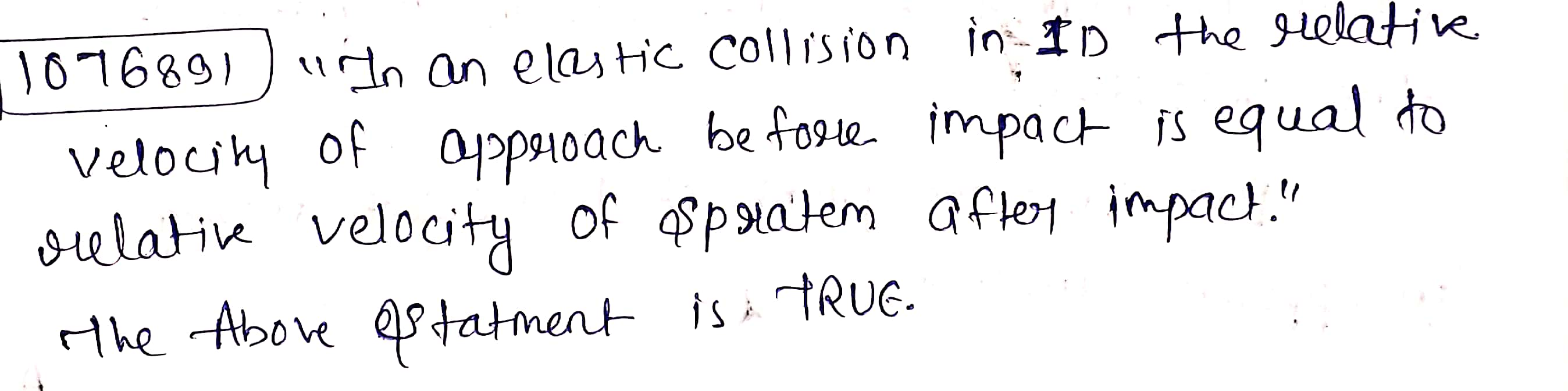 160 In An Elastic Collision In 1d The Relative Velocity Of