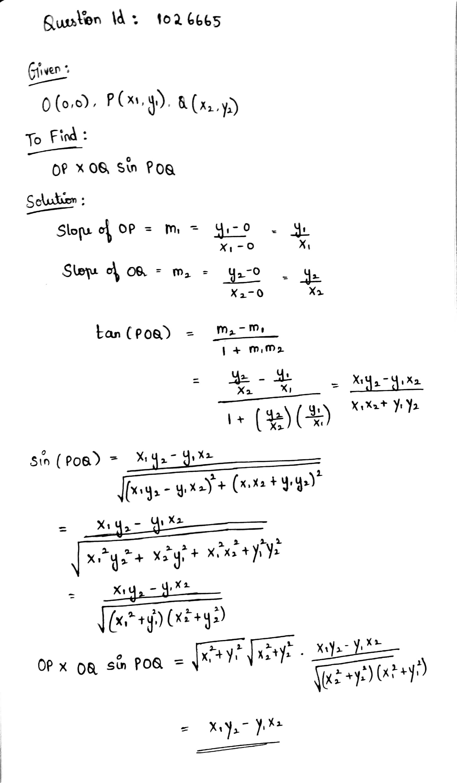 If O Is The Origin And P X1 Y1 Q X2 Y2 Are Two Points Op Oq Sin Poq